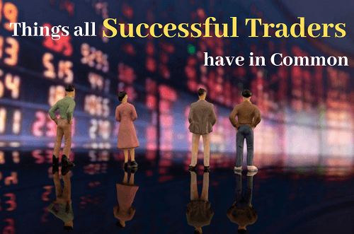 Things all Successful Traders have in Common