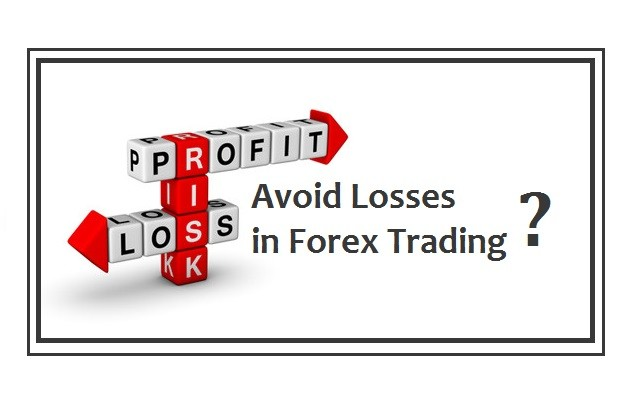 How to Avoid Forex Trading Losses?