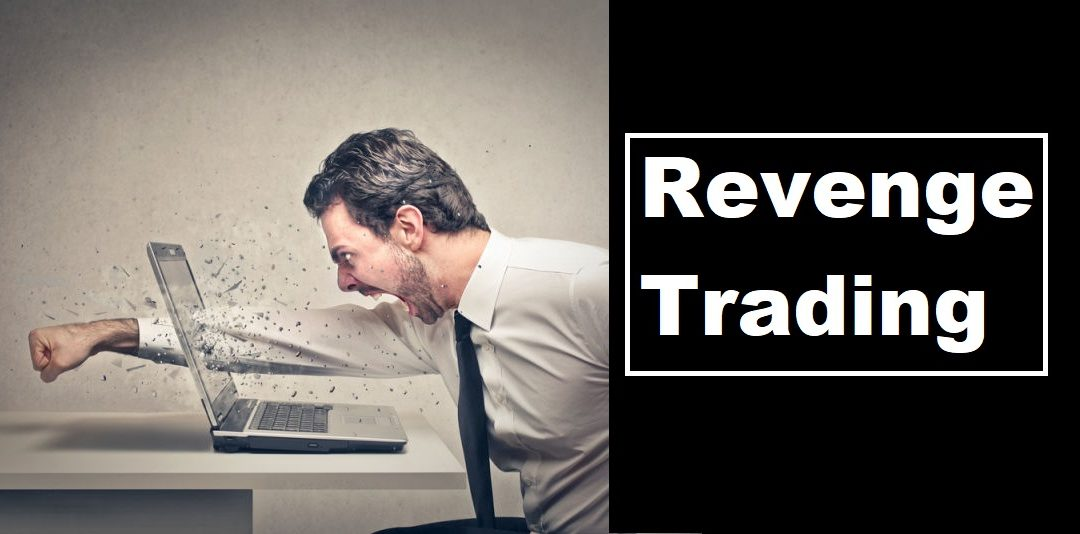 Revenge Trading in the Forex Market?