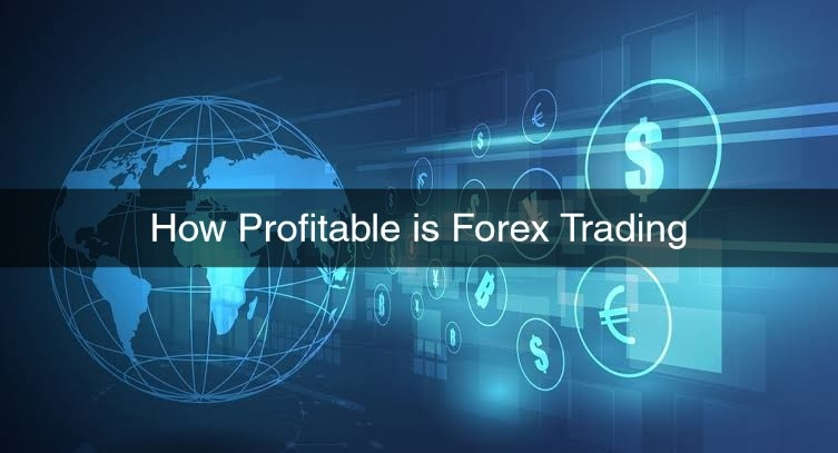 How Profitable is Forex Trading