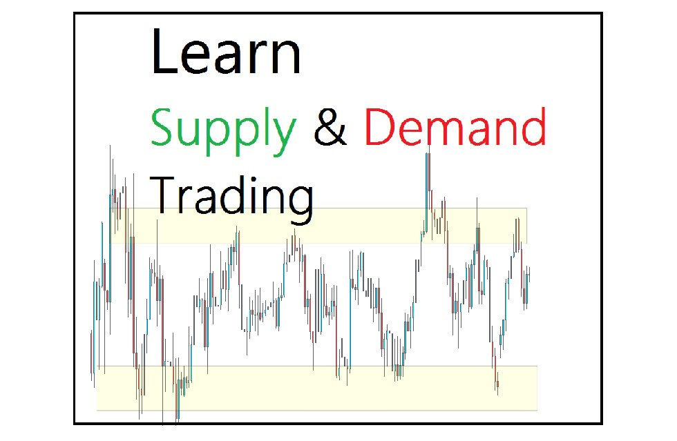 How to Learn Supply and Demand Trading in Forex