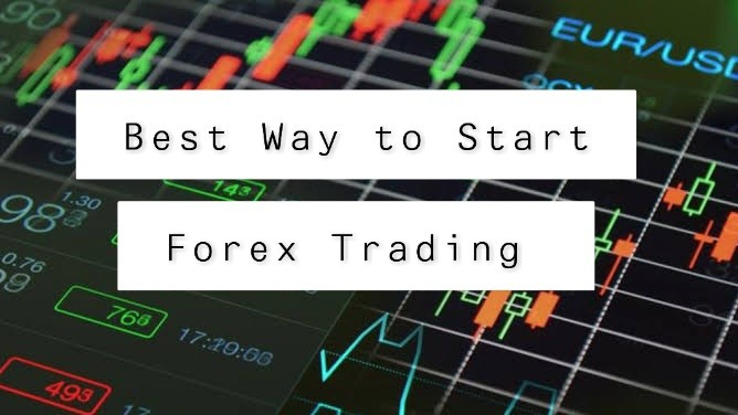 Best Way to Start Forex Trading