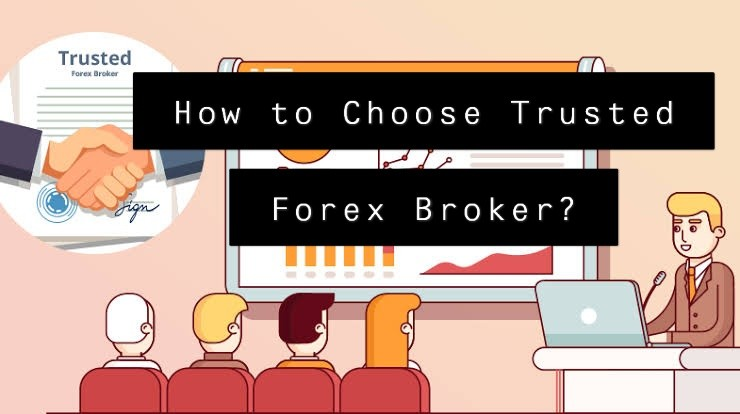 How to Choose Trusted Forex Broker?