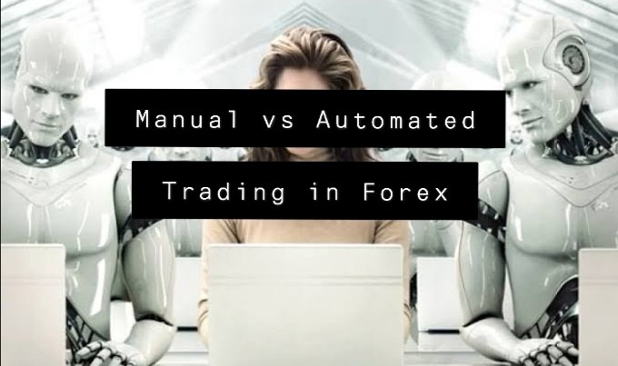 Manual vs Automated Trading in Forex Market
