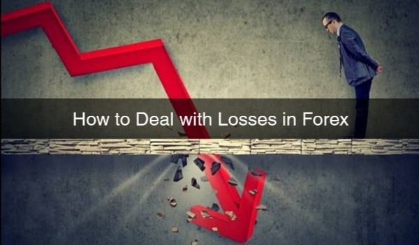 How to Deal with Losses in Forex Trading