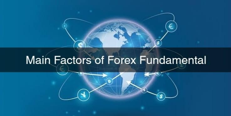 Main Factors of Forex Fundamental Analysis
