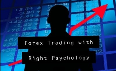 Forex Trading with the Right Psychology