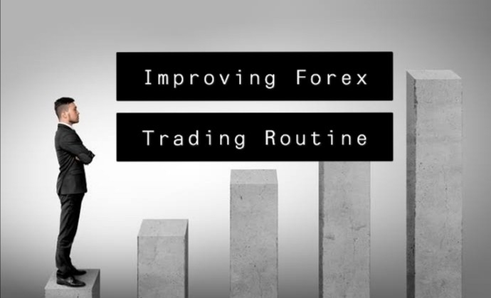 Ways to Improve your Forex Trading Routine