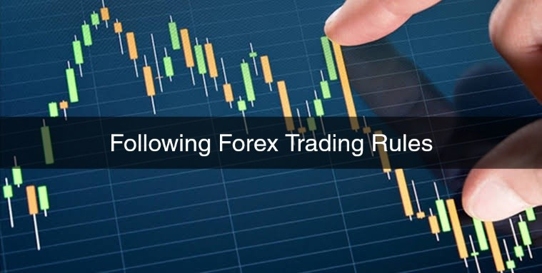 Following Your Forex Trading Rules