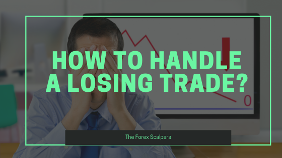 How to handle a losing trade?