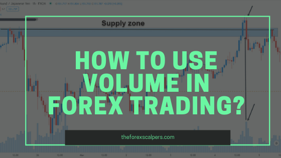 How to use volume in Forex Trading?