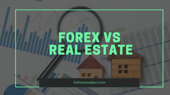Forex vs real estate